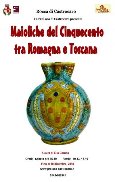 Maioliche del Cinquecento tra Romagna e Toscana