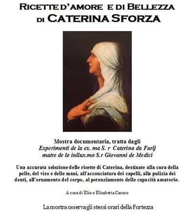 Ricette d'amore e di bellezza di Caterina Sforza
